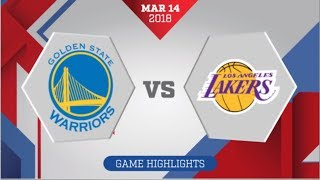 Los Angeles Lakers vs Golden State Warriors: March 14, 2018