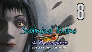 Subliminal Realms: The Masterpiece CE [08] w/YourGibs - Part 8 #YourGibsLive #HOPA