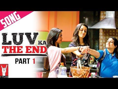 Luv Ka The End - Title Song | Part 1 | Shraddha Kapoor | Taaha Shah