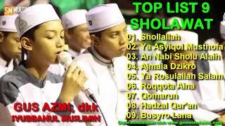 Download lagu Top List 9 Sholawat Gus Azmi dkk SYUBBANUL MUSLIMIN HD MP3