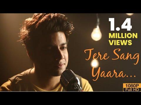 Siddharth Slathia - 'Tere Sang Yaara' Cover | Atif Aslam | Rustom