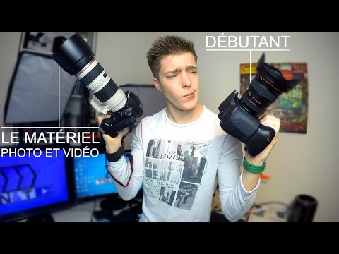 Le Matériel Photo et Vidéo pour Débutant !