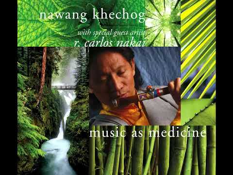 [Tibetan Music] Nawang Khechog - Music As Medicine (Full)