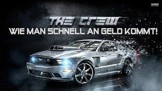 The Crew Der einfachste/schnellste Weg um an Geld zu kommen! The Crew Bucks & Geld