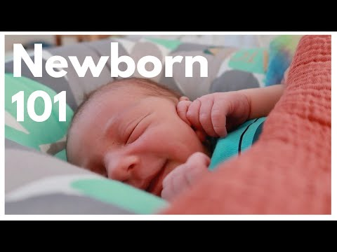 HOW TO TAKE CARE OF A NEWBORN BABY –  NEWBORN 101