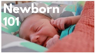HOW TO TAKE CARE OF A NEWBORN BABY -  NEWBORN 101