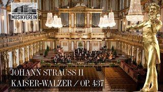 Johann Strauss (Sohn): Kaiser-Walzer op. 437