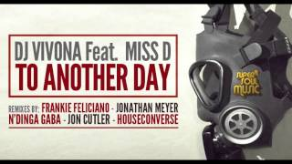 Dj Vivona feat. Miss D - To Another Day (Frankie Feliciano Vocal Mix) - SSM003