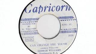 Download Can Change The Youth / Version - George Williams MP3 song and Music Video