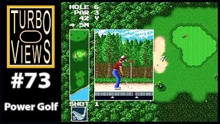 """Power Golf"" - Turbo Views #73 (TurboGrafx-16 / Duo game REVIEW!)"