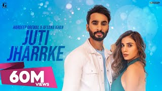 Juti Jharrke : Hardeep Grewal & Afsana Khan (Full Song) New Punjabi Song | GK DIGITAL | Geet MP3