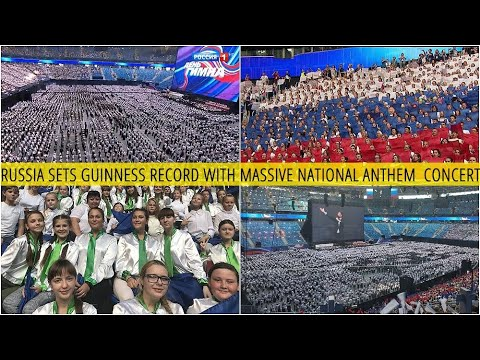 Guinness World Record! Listen To Russian National Anthem Performed By 8097 Musicians