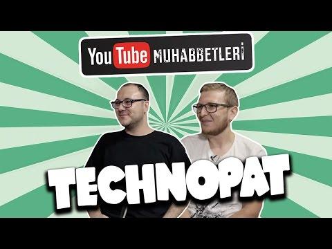 TECHNOPAT - YouTube Muhabbetleri #30