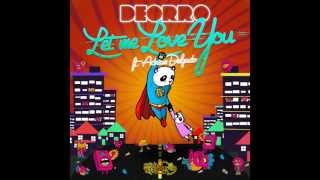 Deorro feat. Adrian Delgado - Let Me Love You (Original Mix)