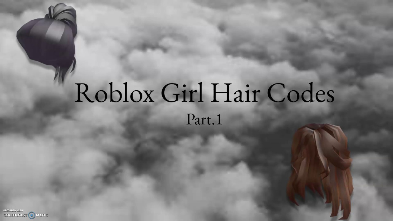 Roblox Girl Hair Codes Youtube