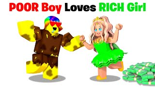Poor Boy falls in Love with Rich Girl.. ❤️🤑(Roblox)
