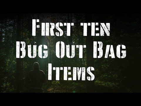 First 10 Bug Out Bag Items