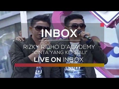 Rizki Ridho D'academy - Cinta yang Kembali (Live on Inbox)