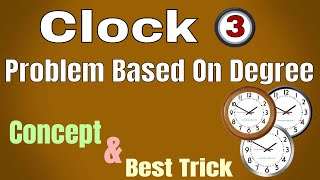 Clock reasoning tricks (Part - 3) by kapildeo Sir || Problem Based on Degree