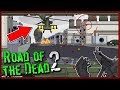 ZOMBIE MUTATIONS vs MILITARY CHOPPER! - Road of The Dead 2 Gameplay EP 3