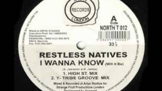 Restless Natives I Wanna Know