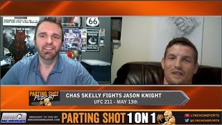 UFC 211's Chas Skelly talks Jason Knight matchup, Nutrition & his Texas Rangers