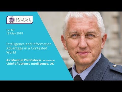Air Marshal Phil Osborn on Intelligence and Information Advantage in a Contested World