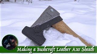 Making a Bushcraft Leather Axe Sheath