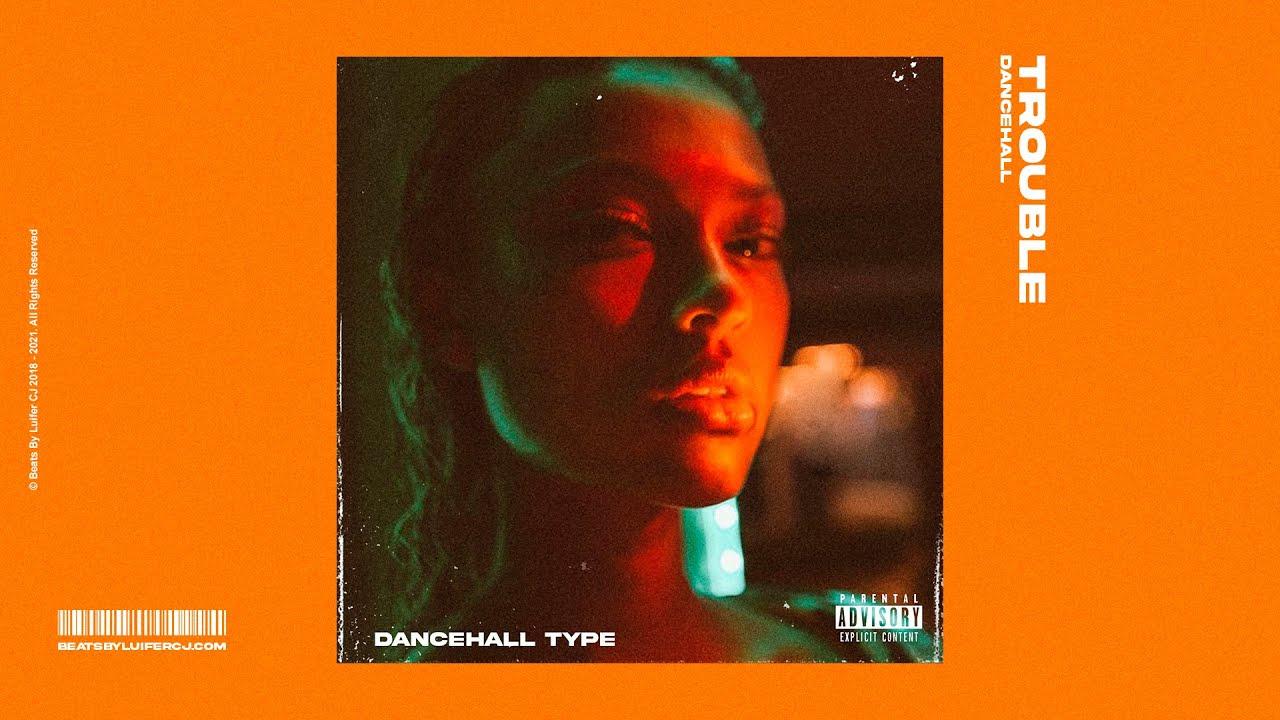 "Dancehall Type Beat 2021 - ""Trouble"""