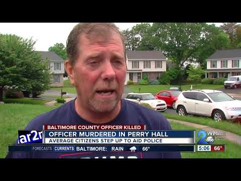 Average citizens step up to aid police after officer murdered in Perry Hall