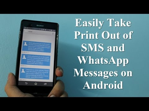 Easily Take Print Out Of SMS And WhatsApp Messages On Android