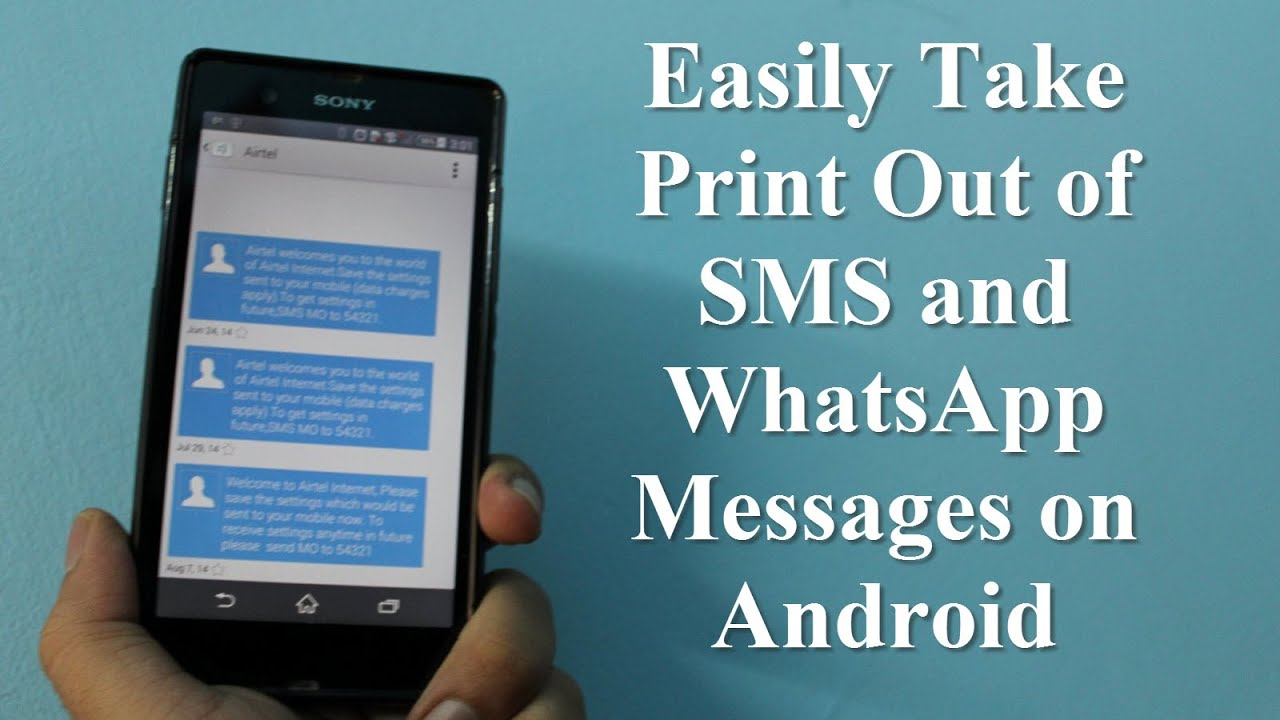 easily take print out of sms and whatsapp messages on android youtube