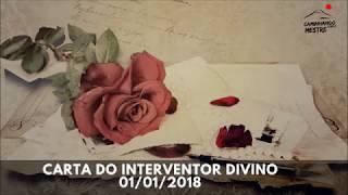 CARTA DO INTERVENTOR DIVINO | 01/01/2018