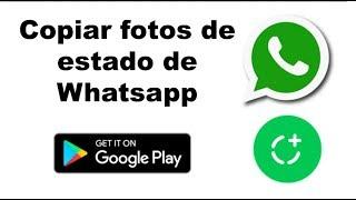 Truco Whatsapp. Copiar fotos, videos y audios de estado de Whatsapp Fácil