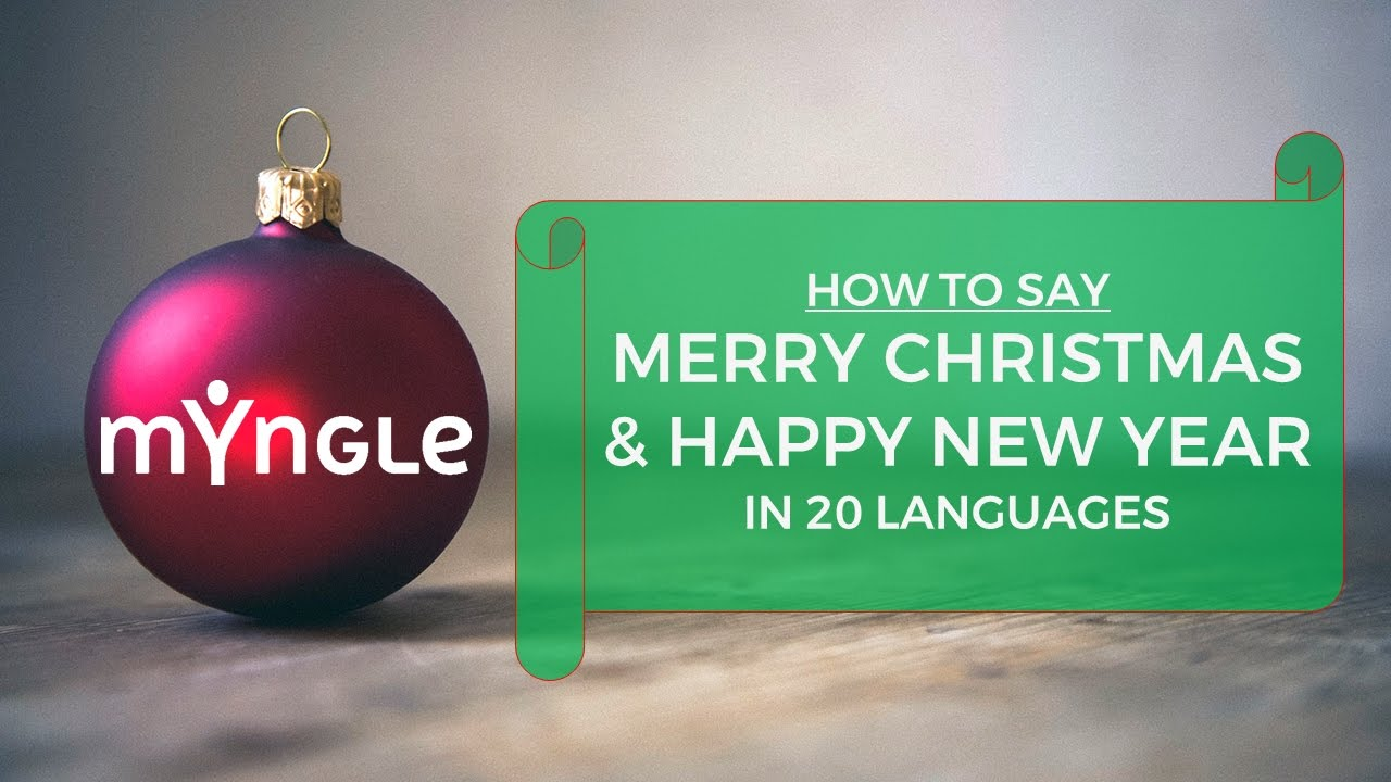 how to say merry christmas and happy new year in 20 languages
