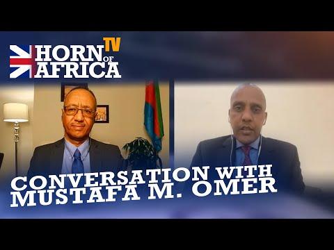 HoA TV - Conversation: Mustafa M. Omer, President of the Somali Regional State, Ethiopia Dec 13 2020