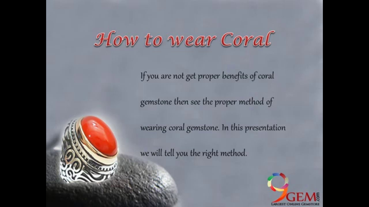 how to wear coral