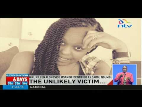Girl killed alongside Chris Msando identified as Carol Ngumbu