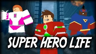 SUPER HERO LIFE! - Let's Play Roblox