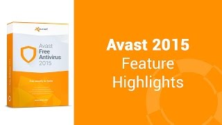Avast 2015: Your guide to all the features