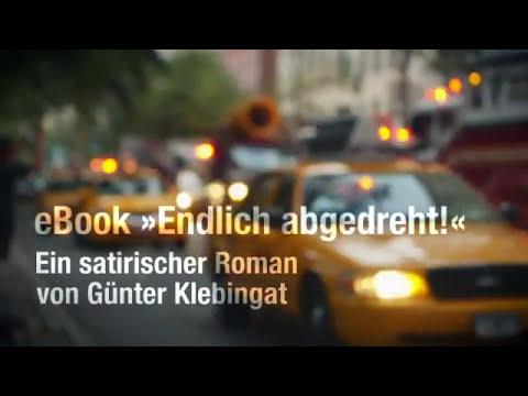 Endlich abgedreht! eBook von Günter Klebingat (Buchtrailer)