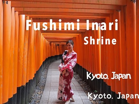 Kyoto Travel : Fushimi Inari Taisha