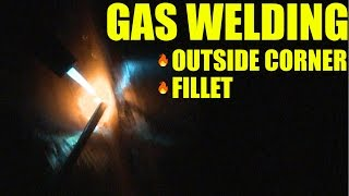 🔥 Gas Welding: Part 2 (Outside Corners with Filler and Fillets)