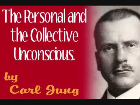 The Personal and the Collective Unconscious, by Carl Jung (full audio)
