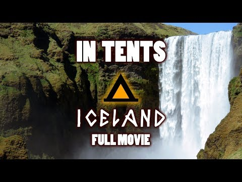 In Tents: Iceland   Full Movie