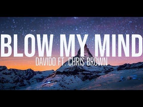 Davido Ft. Chris Brown Blow My Mind Lyrics