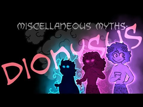 Miscellaneous Myths:  Dionysus