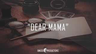 Dear Mama - Emotional Deep Sad Piano Rap - Beat 2018