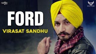 Virasat Sandhu : FORD | New Punjabi Songs 2017 | Full Audio | Saga Music