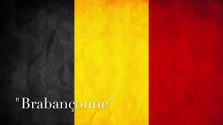 "The Belgian National Anthem - ""Brabançonne"""